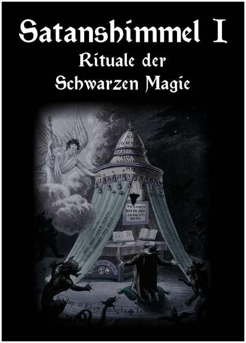 Buch Satanshimmel - Rituale der Schwarzen Magie Teil 1
